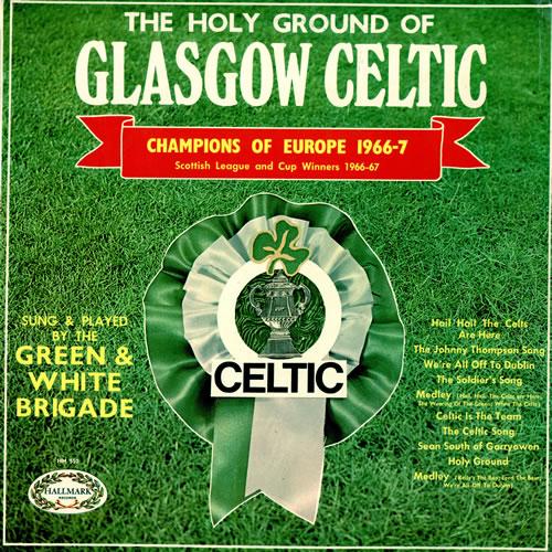 Celtic Fc The Holy Ground Of Glasgow Celtic Uk Vinyl Lp