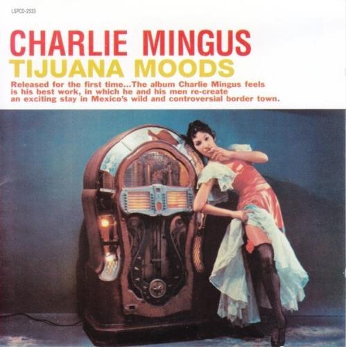 Charles Mingus Tijuana Moods CD album (CDLP) US CA8CDTI645095