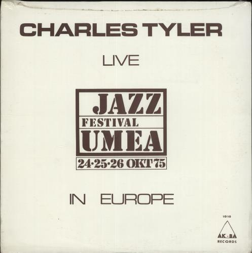 Charles Tyler Live In Europe: Jazz Festival Umea - Sealed vinyl LP album (LP record) US Q2BLPLI705604
