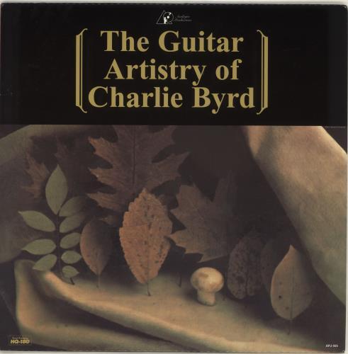 Charlie Byrd The Guitar Artistry Of Charlie Byrd - 180gm - Autographed vinyl LP album (LP record) US BY0LPTH713213