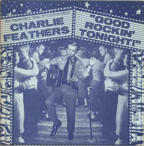 Charlie Feathers Good Rockin' Tonight! - EX vinyl LP album (LP record) US 8CFLPGO712376