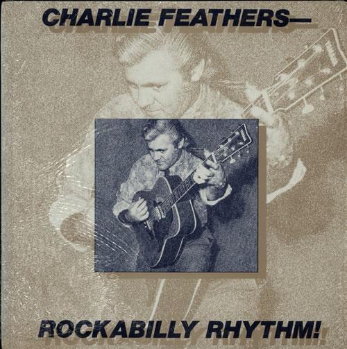 Charlie Feathers Rockabilly Rhythm! vinyl LP album (LP record) US 8CFLPRO578030