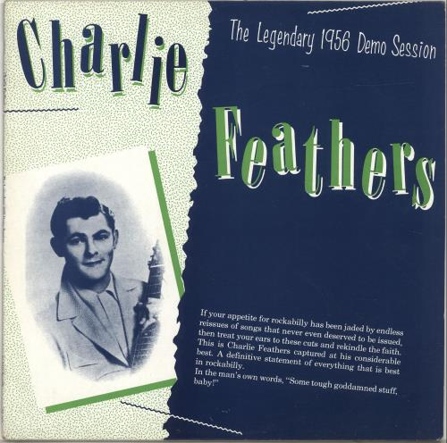 Charlie Feathers The Legendary 1956 Demo Session vinyl LP album (LP record) UK 8CFLPTH538684