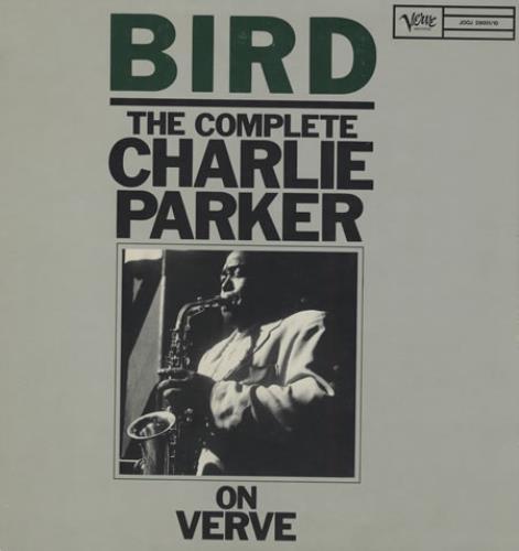 Charlie Parker Bird The Complete Charlie Parker On Verve