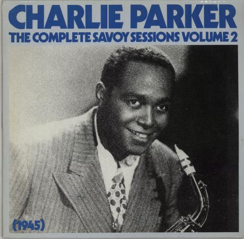 Charlie Parker The Complete Savoy Sessions Volume 2 vinyl LP album (LP record) German CIKLPTH664057