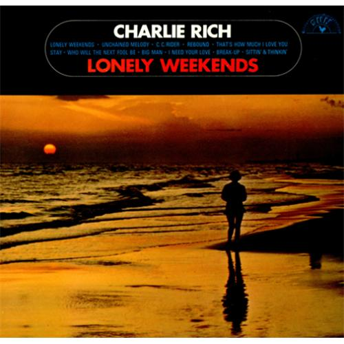 Charlie Rich Lonely Weekends vinyl LP album (LP record) UK CB3LPLO418344