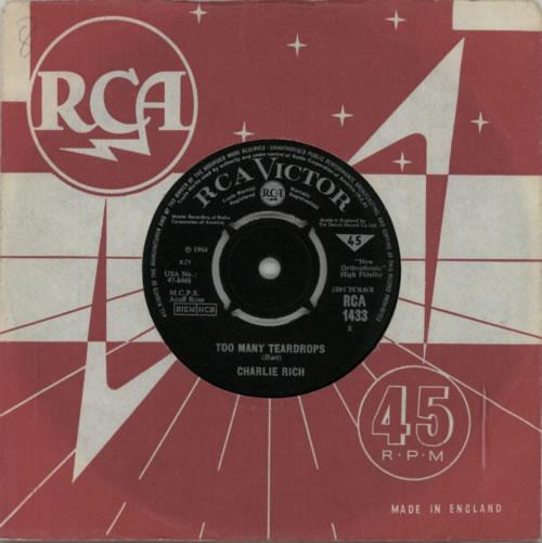 "Charlie Rich Too Many Teardrops 7"" vinyl single (7 inch record) UK CB307TO612761"