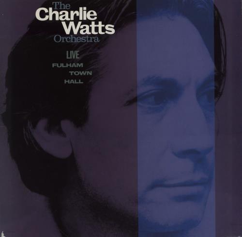 Charlie Watts Live At Fulham Town Hall vinyl LP album (LP record) UK CHWLPLI755517