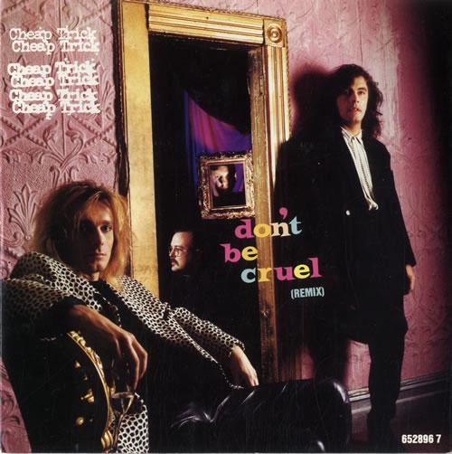 "Cheap Trick Don't Be Cruel 7"" vinyl single (7 inch record) UK CHP07DO547304"