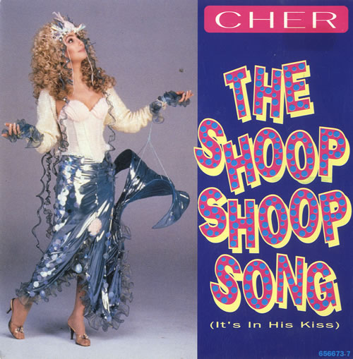 """Cher The Shoop Shoop Song [It's In His Kiss] 7"""" vinyl single (7 inch record) UK CHE07TH582166"""