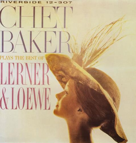 Chet Baker Plays The Best Of Lerner And Loewe vinyl LP album (LP record) German 6CBLPPL383997