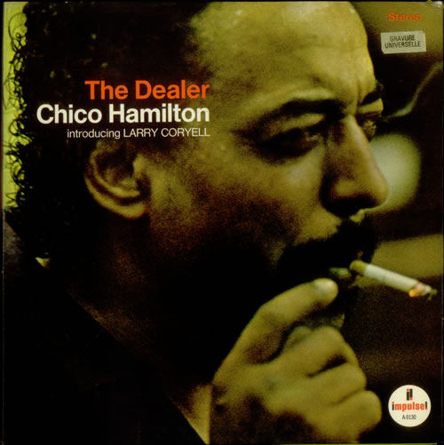 Chico Hamilton The Dealer vinyl LP album (LP record) French CH7LPTH543189