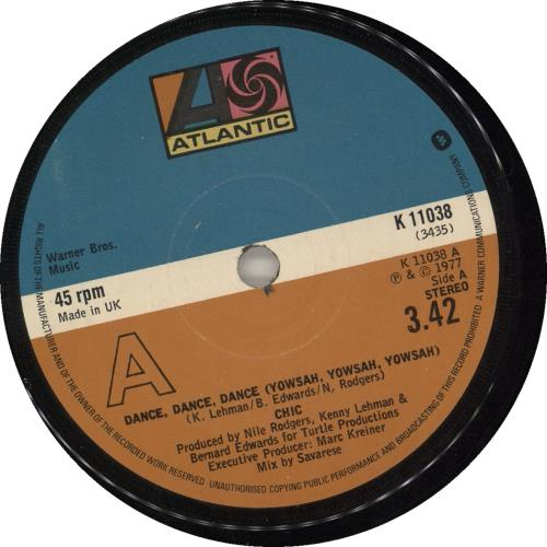 "Chic Dance, Dance, Dance (Yowsah, Yowsah,Yowsah) 7"" vinyl single (7 inch record) UK CHC07DA567689"