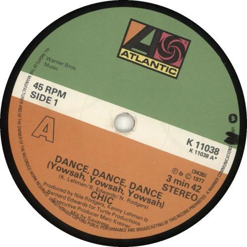 "Chic Dance, Dance, Dance (Yowsah, Yowsah,Yowsah) 7"" vinyl single (7 inch record) UK CHC07DA690332"