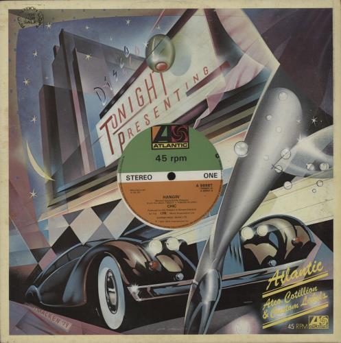 "Chic Hangin' 7"" vinyl single (7 inch record) UK CHC07HA688425"