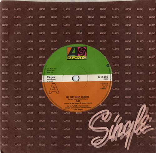 "Chic My Feet Keep Dancing 7"" vinyl single (7 inch record) UK CHC07MY575160"