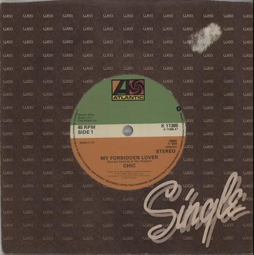 """Chic My Forbidden Lover 7"""" vinyl single (7 inch record) UK CHC07MY633375"""