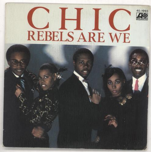 """Chic Rebels Are We 7"""" vinyl single (7 inch record) Spanish CHC07RE738626"""