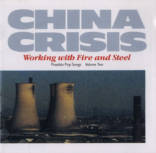 CHINA_CRISIS_WORKING%2BWITH%2BFIRE%2BAND%2BSTEEL%2B-%2BPOSSIBLE%2BPOP%2BSONGS%2BVOLUME%2BTWO-544049.jpg