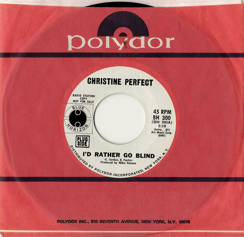 """Christine Perfect I'd Rather Go Blind 7"""" vinyl single (7 inch record) US PFT07ID576727"""
