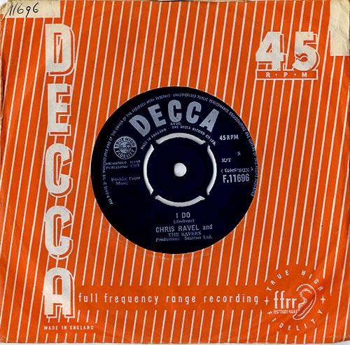 "Chris Ravel And The Ravers I Do 7"" vinyl single (7 inch record) UK F3V07ID611916"
