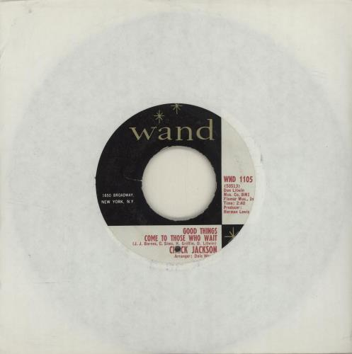 """Chuck Jackson Good Things Come To Those Who Wait 7"""" vinyl single (7 inch record) US O8407GO683866"""