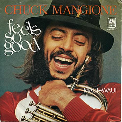 "Chuck Mangione Feels So Good UK 7"" vinyl single (7 inch record ..."