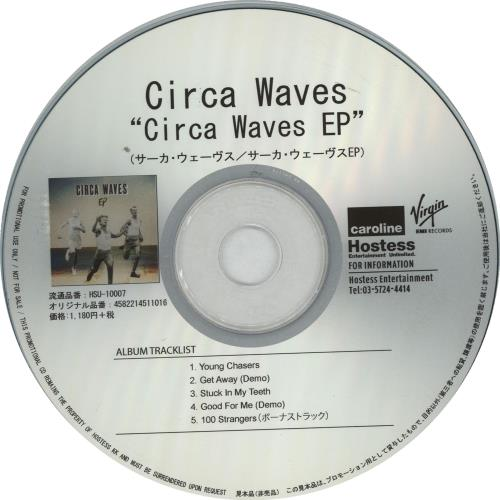 Circa Waves Circa Waves EP + Press Release CD-R acetate Japanese G8UCRCI647445