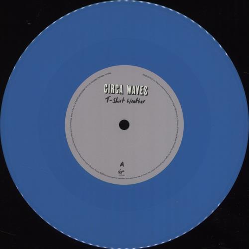 "Circa Waves T-Shirt Weather - Blue Vinyl + Autographed Sleeve 7"" vinyl single (7 inch record) UK G8U07TS682335"