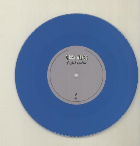 "Circa Waves T-Shirt Weather - Blue Vinyl 7"" vinyl single (7 inch record) UK G8U07TS680600"