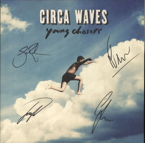 Circa Waves Young Chasers - 180gm - Autographed vinyl LP album (LP record) UK G8ULPYO707149