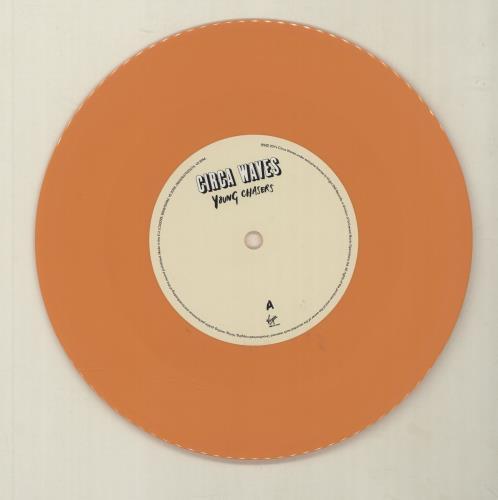 "Circa Waves Young Chasers - Orange Vinyl 7"" vinyl single (7 inch record) UK G8U07YO680602"