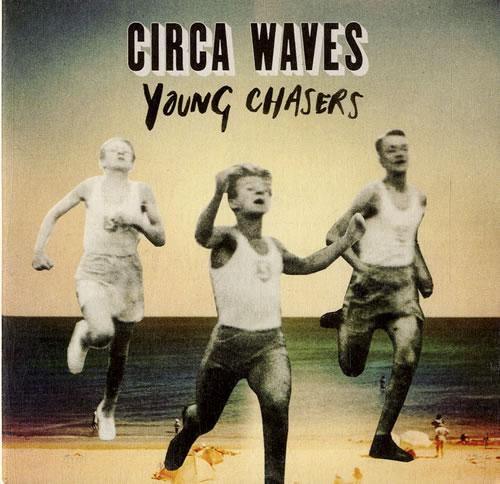 "Circa Waves Young Chasers CD single (CD5 / 5"") UK G8UC5YO631208"