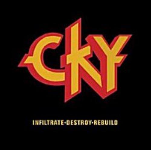CKY CKY Vol.1 / Infiltrate Destroy Rebuild 2 CD album set (Double CD) UK YKC2CCK267928