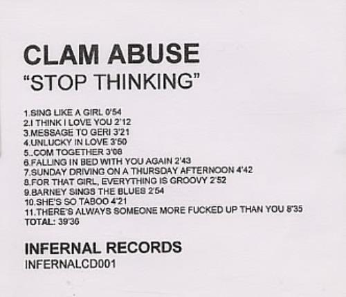 Clam Abuse Stop Thinking CD-R acetate UK ABUCRST141309