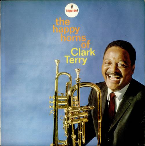 Clark Terry The Happy Horns Of Clark Terry vinyl LP album (LP record) UK CTILPTH541390
