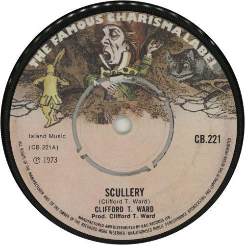 "Clifford T. Ward Scullery 7"" vinyl single (7 inch record) UK CTW07SC561018"