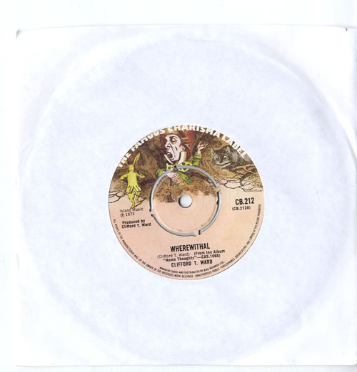 """Clifford T. Ward Wherewithal 7"""" vinyl single (7 inch record) UK CTW07WH614837"""