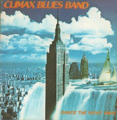 "Climax Blues Band Dance The Night Away 7"" vinyl single (7 inch record) UK CMX07DA172222"