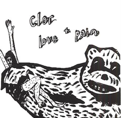 "Clor Love + Pain CD single (CD5 / 5"") UK CL0C5LO335360"