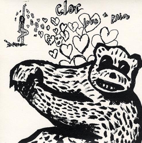 "Clor Love + Pain 7"" vinyl single (7 inch record) UK CL007LO347696"