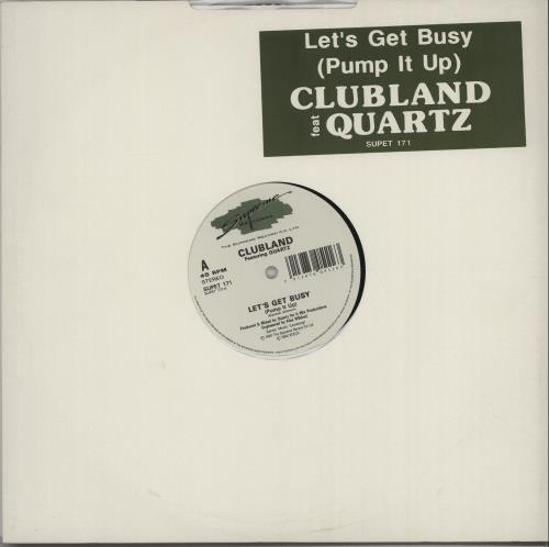 "Clubland Let's Get Busy [Pump It Up] 12"" vinyl single (12 inch record / Maxi-single) UK I6312LE671803"