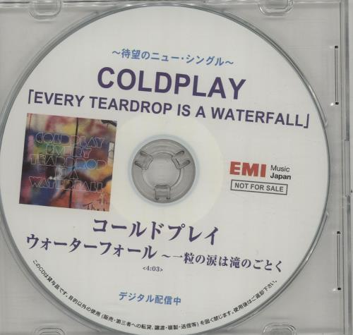 Coldplay Every Teardrop Is A Waterfall CD-R acetate Japanese DPYCREV658954