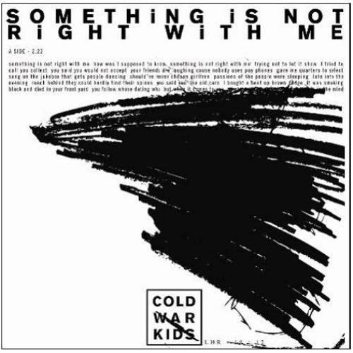 "Cold War Kids Something Is Not Right With Me 7"" vinyl single (7 inch record) UK CWD07SO445498"
