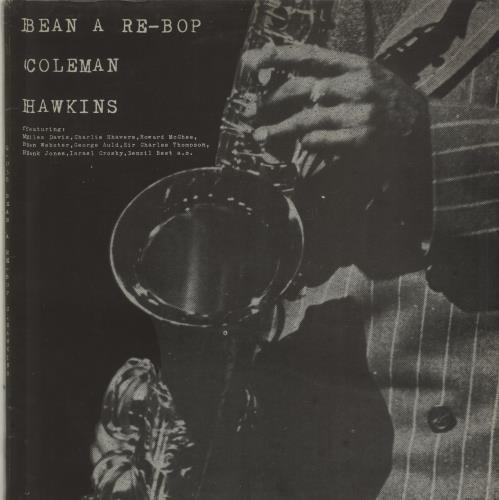 Coleman Hawkins Bean A Re-Bop vinyl LP album (LP record) Italian CH3LPBE675480