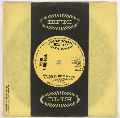 """Colin Blunstone How Could We Dare To Be Wrong - solid 7"""" vinyl single (7 inch record) UK BLN07HO726195"""