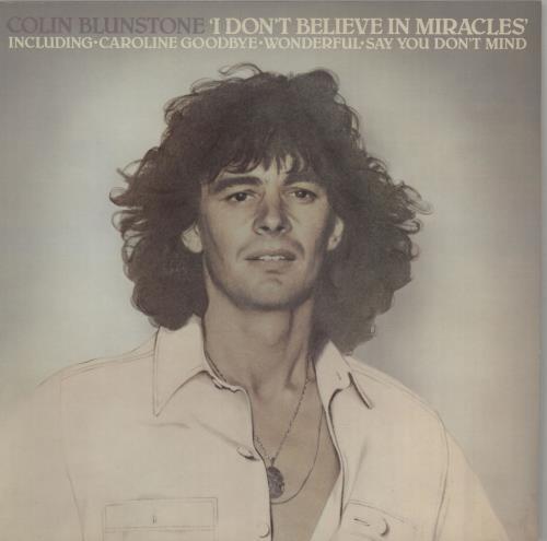 Colin Blunstone I Don't Believe In Miracles - gold stamp vinyl LP album (LP record) UK BLNLPID645385