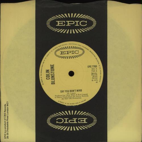 """Colin Blunstone Say You Don't Mind - Solid 7"""" vinyl single (7 inch record) UK BLN07SA672336"""