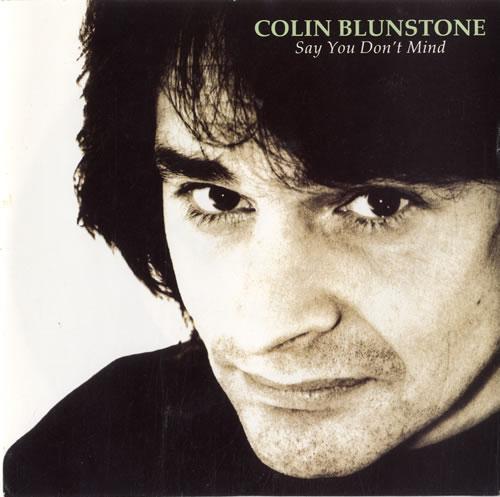 "Colin Blunstone Say You Don't Mind 7"" vinyl single (7 inch record) UK BLN07SA581048"