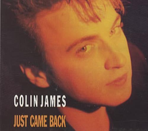 "Colin James Just Came Back CD single (CD5 / 5"") UK COJC5JU311387"